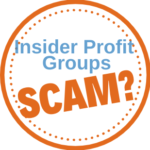 Is Insider Profit Groups a Scam? read my review