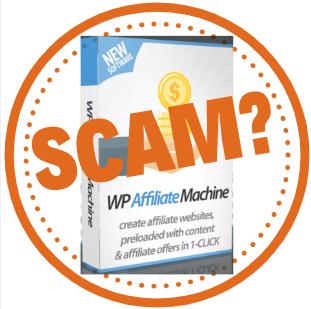 WP Affiliate Machine Review: Scam or Legit?