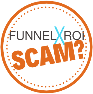 What Is Funnel X ROI? Expensive Scam Exposed