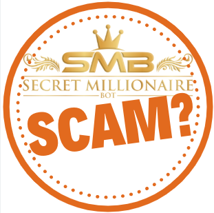 What Is Secret Millionaire Bot? Just Another Scam!