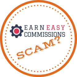 Is Earn Easy Commissions Scam? – Find Out The Big Reveal