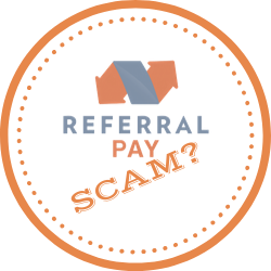 Is Referral Pay Scam? Don't Waste Your Time On This Website