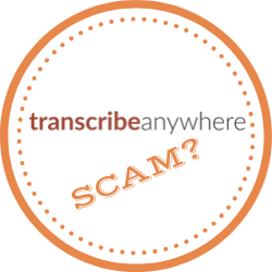 Is Transcribe Anywhere Scam? Is This The Best Course For Transcribers