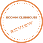 Ecomm Clubhouse