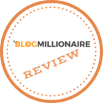 The Blog Millionaire Review